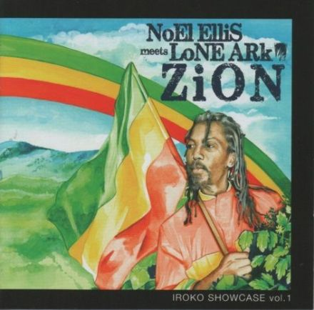Noel Ellis Meets Lone Ark - Zion (Iroko) CD